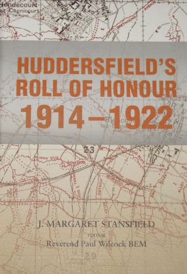 Huddersfield's Roll of Honour 1914-1922, by J Margaret Stansfield